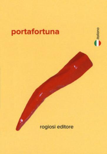 Porta Fortuna In Inglese.Portafortuna Ediz Italiana E Inglese Con Gadget
