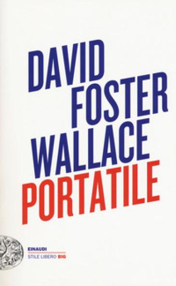 Portatile - David Foster Wallace  