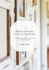Portraits of Everyday Literacy for Social Justice
