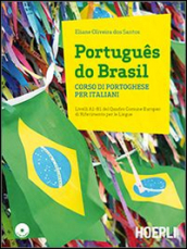 Portugues do Brasil. Corso di portoghese per italiani. Con 2 CD Audio