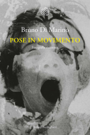 Pose in movimento. Fotografia e cinema