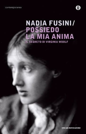 Possiedo la mia anima: Il segreto di Virginia Woolf