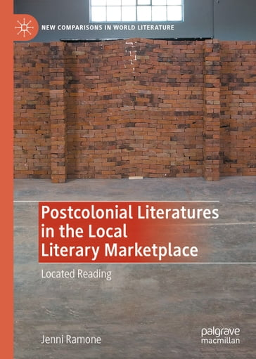 Postcolonial Literatures in the Local Literary Marketplace