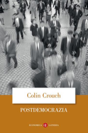 Postdemocrazia - Colin Crouch | Ericsfund.org