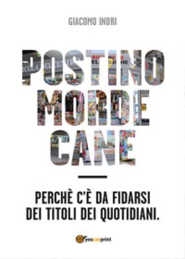 Postino morde cane - Giacomo Indri   Rochesterscifianimecon.com