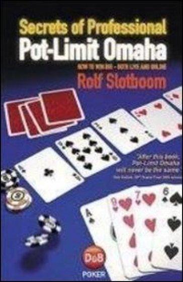 Pot-limit Omaha - Rolf Slotboom | Rochesterscifianimecon.com