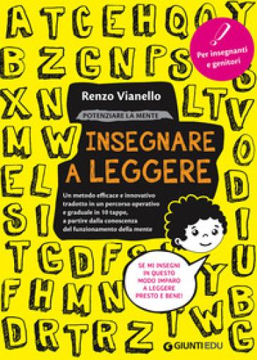 Potenziare la mente. Insegnare a leggere - Renzo Vianello pdf epub