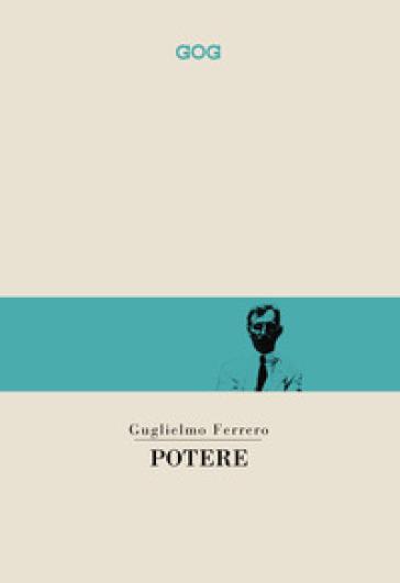 Potere - Guglielmo Ferrero  