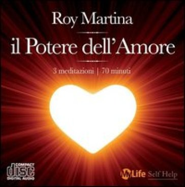 Potere dell'amore. Con CD Audio (Il) - Roy Martina |