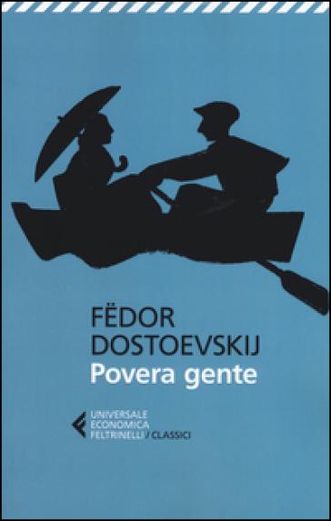 Povera gente - Fedor Michajlovic Dostoevskij | Kritjur.org