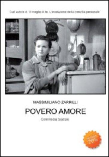 Povero amore - Massimiliano Zarrilli |
