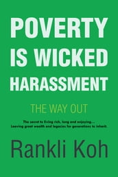 Poverty Is Wicked Harassment