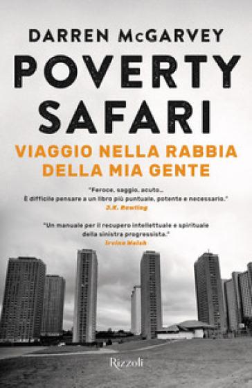 Poverty Safari. Viaggio nella rabbia della mia gente - Darren McGarvey | Thecosgala.com