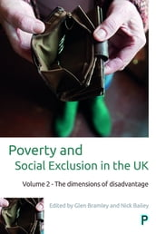 Poverty and Social Exclusion in the UK: Vol. 2