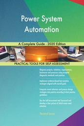 Power System Automation A Complete Guide - 2020 Edition