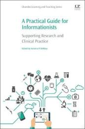 A Practical Guide for Informationists