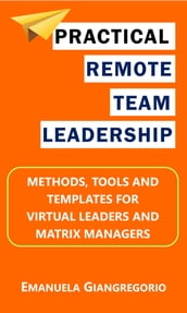Practical Remote Team Leadership