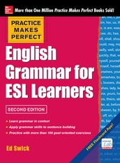 Practice Makes Perfect English Grammar for ESL Learners 2E(EBOOK)