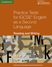Practice tests for IGCSE. English as a second language: reading and writing. Per le Scuole superiori