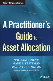 A Practitioner s Guide to Asset Allocation