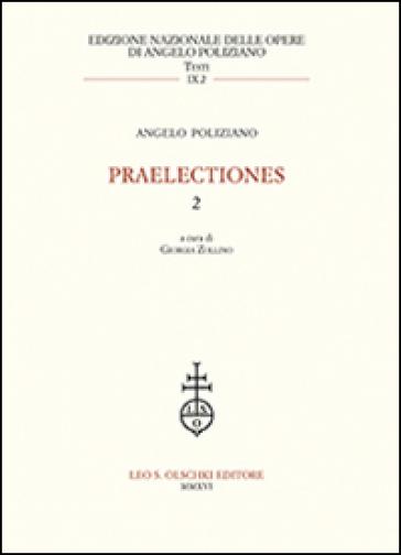 Praelectiones. 2. - Angelo Poliziano |