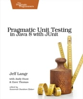 Pragmatic Unit Testing in Java 8 with JUnit