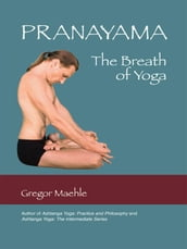Pranayama the Breath of Yoga