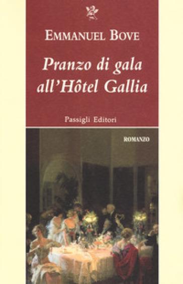 Pranzo di gala all'Hotel Gallia - Emmanuel Bove |