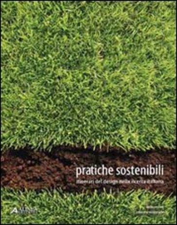Pratiche sostenibili. Itinerari del design nella ricerca italiana - Carlo Vezzoli   Rochesterscifianimecon.com