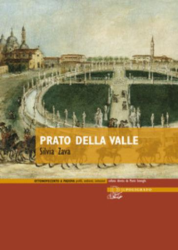Prato della Valle - Silvia Zava pdf epub