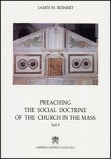 Preaching the social doctrine of the Church in the Mass. 1.