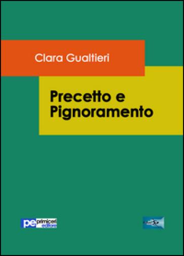 Precetto e pignoramento - Clara Gualtieri | Jonathanterrington.com