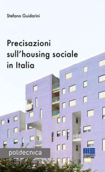Precisazioni sull'housing sociale in Italia - Stefano Guidarini pdf epub