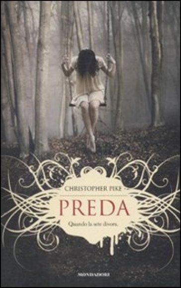Preda - Christopher Pike | Rochesterscifianimecon.com