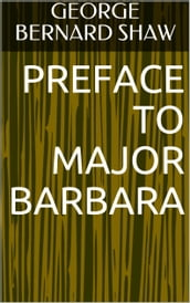 Preface to Major Barbara