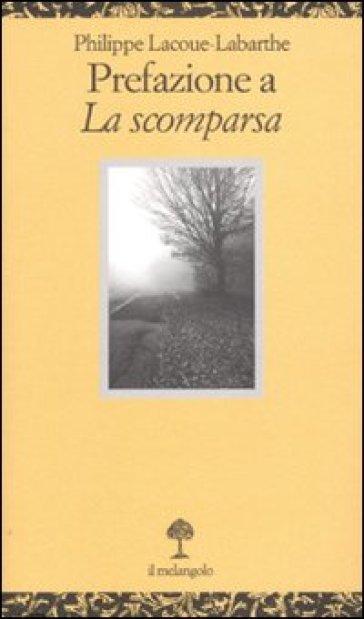 Prefazione a «La scomparsa» - Philippe Lacoue-Labarthe |