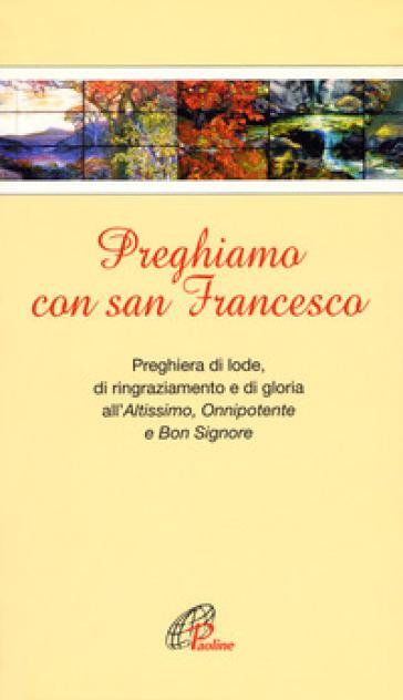 Preghiamo con san Francesco - G. De Roma |