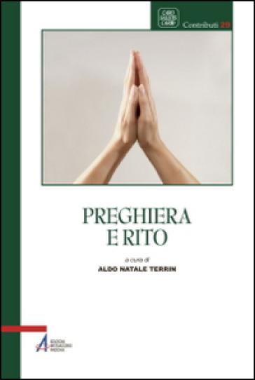 Preghiera e rito - A. N. Terrin | Kritjur.org