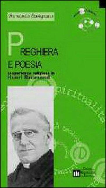 Preghiera e poesia. L'esperienza religiosa in Henri Bremond - Armando Savignano |