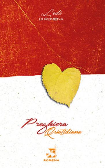 Preghiera quotidiana-Lodi di Romena - Fraternità Romena Onlus | Jonathanterrington.com