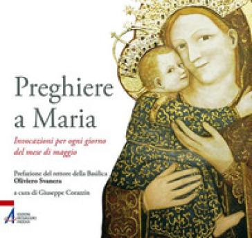Preghiere a Maria. Invocazioni per ogni giorno del mese di maggio - G. Corazzin | Kritjur.org