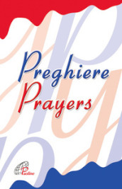 Preghiere-Prayers. Ediz. bilingue
