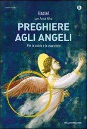 Preghiere agli angeli. Il nostro angelo custode