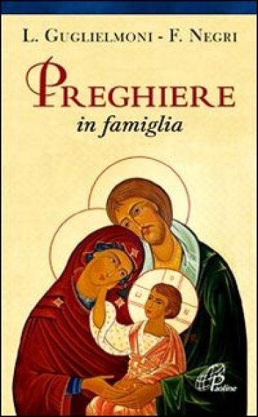 Preghiere in famiglia - Luigi Guglielmoni pdf epub