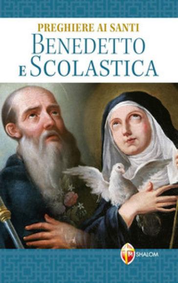 Preghiere ai santi Benedetto e Scolastica - Mariano Grosso | Kritjur.org