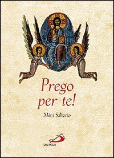 Prego per te! Mini salterio - Gianfranco Ravasi |