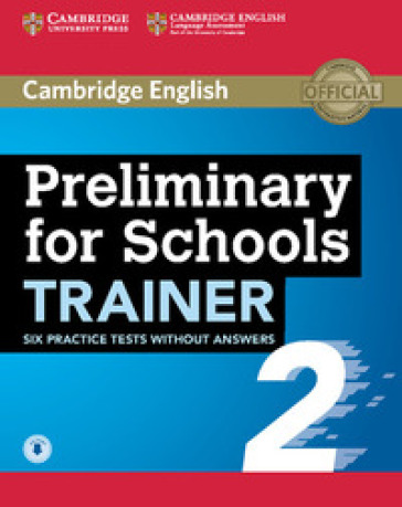 Preliminary for school trainer. Per le Scuole superiori. 2.