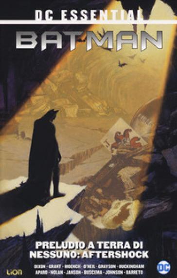 Preludio a terra di nessuno. Batman. 2: Aftershock - Chuck Dixon | Rochesterscifianimecon.com