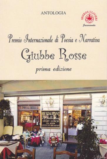 Premio internazionale di poesia e narrativa Giubbe Rosse 1ª edizione