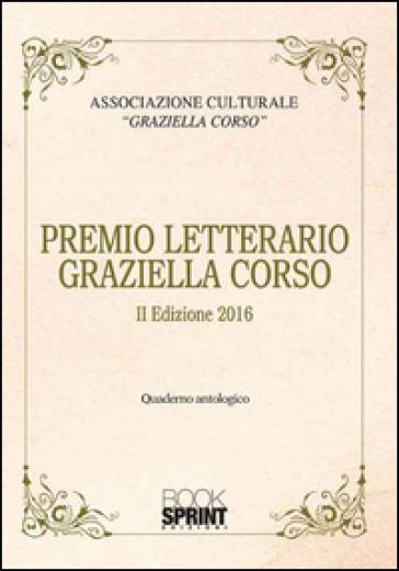 Premio letterario Graziella Corso. 2ª edizione